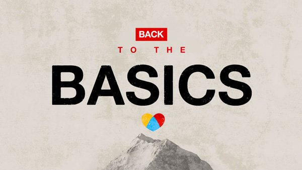 back to the basics sermon series