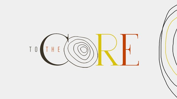 To the core sermon series